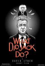 What Did Jack Do? - Poster