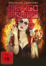 Mexico Barbaro - Grausame Legenden - Poster