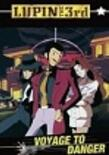 Lupin III - Voyage to Danger