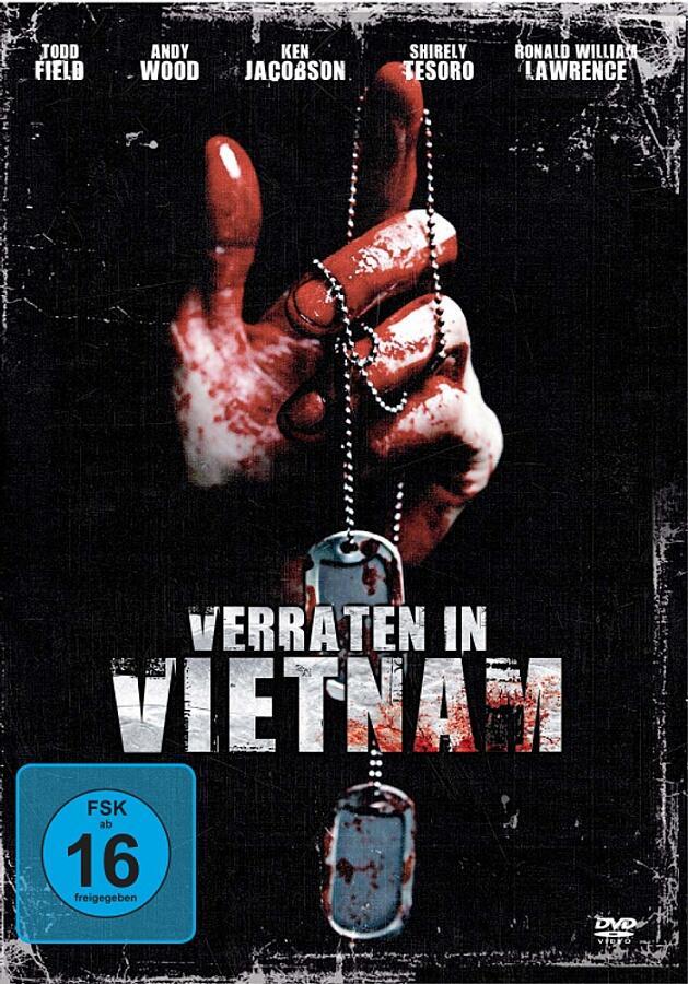 Verraten in Vietnam