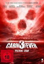 Cabin Fever 3: Patient Zero Poster