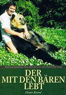 Der mit den Bären lebt