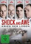 Shock and Awe - Krieg der Lügen