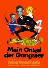 Mein Onkel, der Gangster - Poster