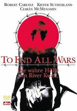 To End All Wars - Die wahre Hölle am River Kwai