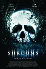 Shrooms - Im Rausch des Todes - Poster