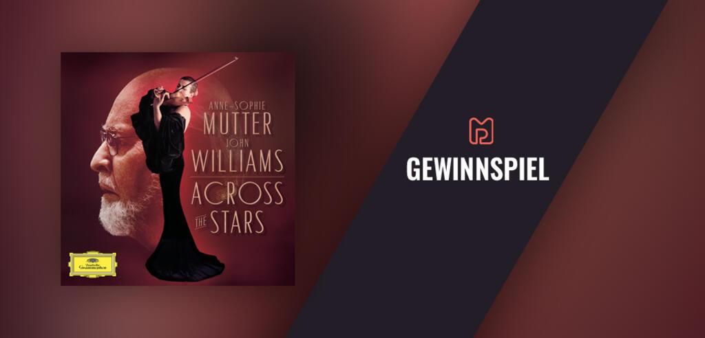 Across the Stars: Anne-Sophie Mutter & John Williams
