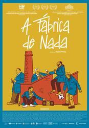 A Fábrica de Nada Poster