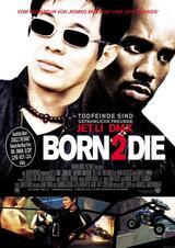 Born 2 Die - Poster