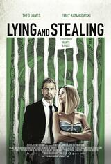 Lying and Stealing - Poster