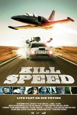 Kill Speed - Lebe schnell ... stirb jung! - Poster