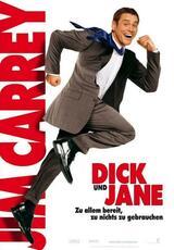 Dick und Jane: Zu allem bereit, zu nichts zu gebrauchen - Poster