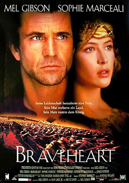 Braveheart mit Mel Gibson und Sophie Marceau