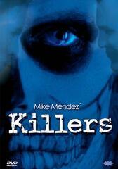 Mike Mendez' Killers