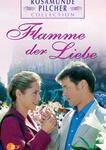 Rosamunde Pilcher: Flamme der Liebe