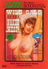 Wilde Mädchen des nackten Westens