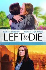Left to Die - Die wahre Geschichte von Sandra und Tammi Chase - Poster