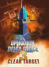 Operation Delta Force III - Poster