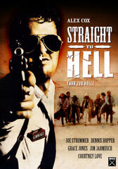 Straight to Hell - Fahr zur Hölle