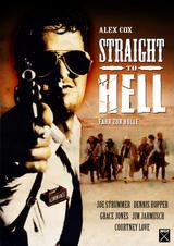 Straight to Hell - Fahr zur Hölle - Poster