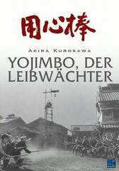 Yojimbo, der Leibwächter