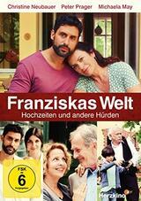 Franziskas Welt: Hochzeiten und andere Hürden - Poster