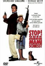 Stop! Oder meine Mami schießt! Poster