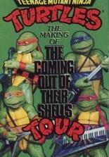Teenage Mutant Ninja Turtles: The Making of 'The Coming Out Of Their Shells' Tour