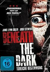 Beneath the Dark - Tödliche Bestimmung