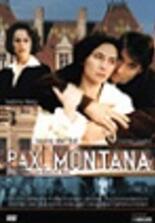 Pax Montana - Strahlen des Wahns