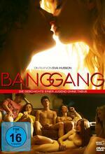 Bang Gang - Die Geschichte einer Jugend ohne Tabus Poster