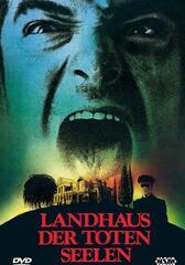 Landhaus der toten Seelen