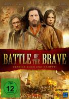 Battle of the Brave - Vereint euch und kämpft!