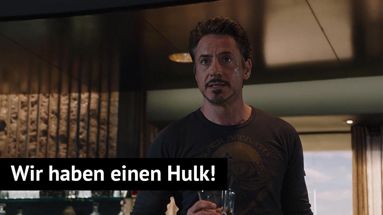Marvel Zitat - Iron Man: Wir haben einen Hulk