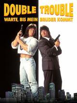 Double Trouble - Warte, bis mein Bruder kommt - Poster