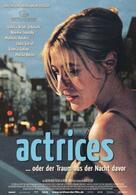 Actrices - oder der Traum aus der Nacht davor