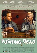 Pushing Dead - Poster