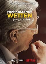 Frank Elstner: Wetten, das war's..? - Poster