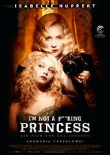 I'm not a F**king Princess - Poster