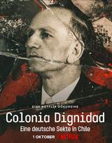 Colonia Dignidad: Eine deutsche Sekte in Chile - Staffel 1 - Poster