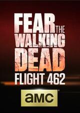 Fear the Walking Dead: Flight 462 - Poster