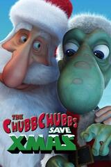 The ChubbChubbs Save Xmas - Poster