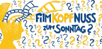 Bild zu:  Filmkopfnuss zum Sonntag