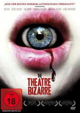 The Theatre Bizarre - Poster