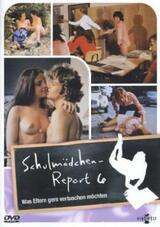 Schulmädchen-Report 6: Was Eltern gern vertuschen möchten - Poster