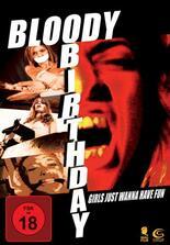 Bloody Birthday - Ein blutiger Geburtstag