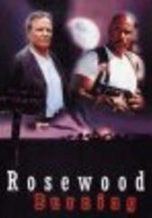 Rosewood Burning