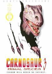 Carnosaurus 3: Primal Species