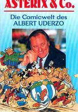 Asterix und Co. - Die Comicwelten des Albert Uderzo