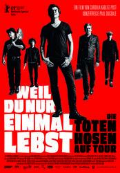 Weil du nur einmal lebst - Die Toten Hosen auf Tour Poster